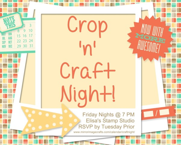 Come to Crop 'n' Craft Night!