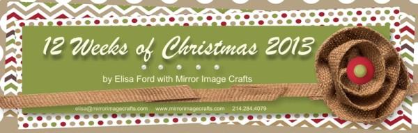 12 Weeks of Christmas for 2013