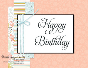 Sweet Sorbet birthday CASE - Visit http://www.mirrorimagecrafts.com for details & more projects!